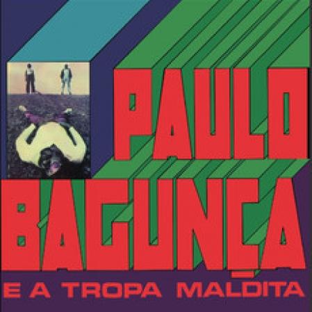 LP Paulo Bagunça - Paulo Bagunça e a Tropa Maldita (Vinyl)