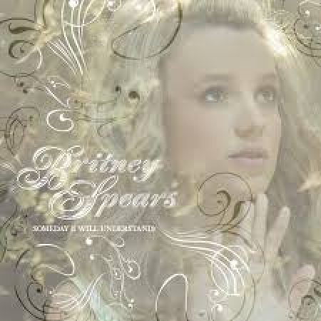 Britney Spears - Someday I Will Understand Single Made In Japan