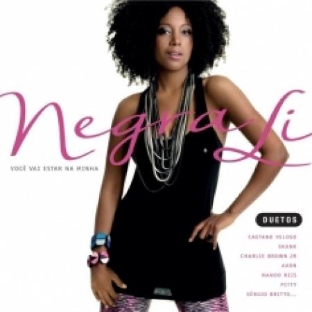 Negra Li - Voce Vai Estar Na Minha Duetos (CD)