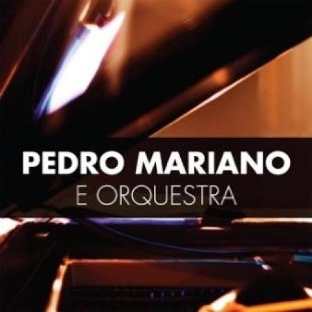 Pedro Mariano - E Orquestra