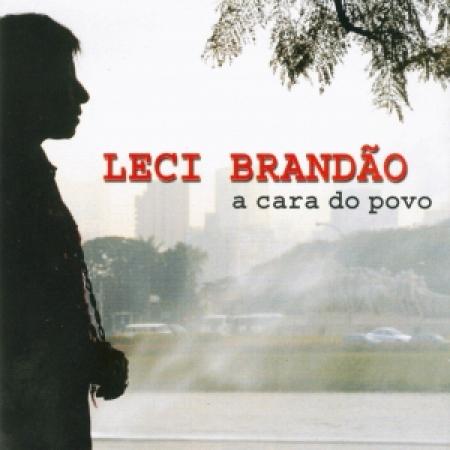 LECI BRANDAO - A CARA DO POVO