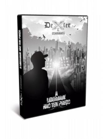 Dexter E Convidados - A Liberdade Nao Tem Preco (DVD)