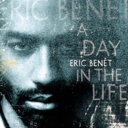 Eric Benet - Day in the Life  (CD)