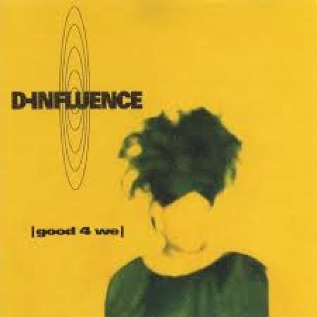 D-Influence - Good 4 We (CD)