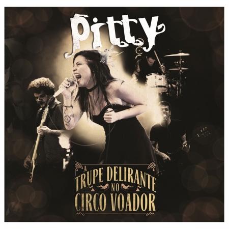 LP Pitty A Trupe Delirante No Circo Voador LACRADO