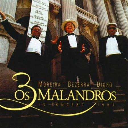 0s 3 Malandros - Moreira Bezerra Dicro (CD)