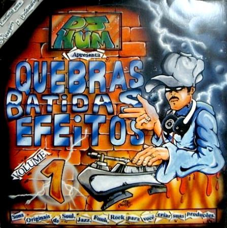 LP Dj Hum - Quebras ,Batidas ,Efeitos Volume 1