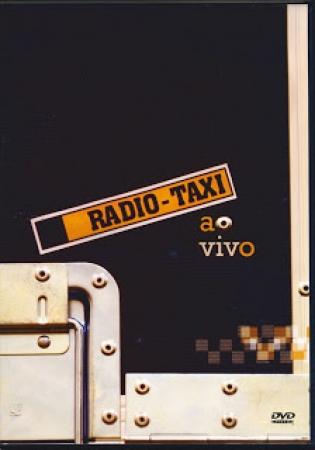 DVD Radio Taxi - Ao Vivo