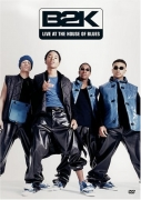 B2K - Live at the House of Blues