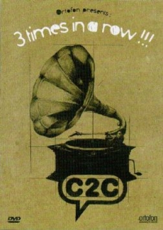 Ortofon Presents C2C - 3 Times In A Row - DVD