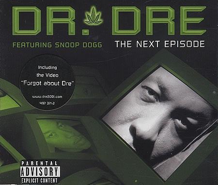 Dr. Dre - The Next Episode ( Single )