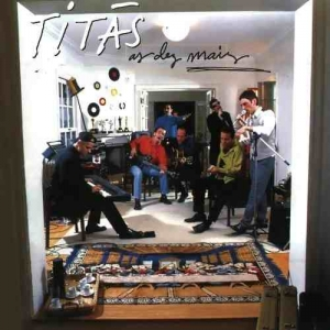 Titãs - As dez mais