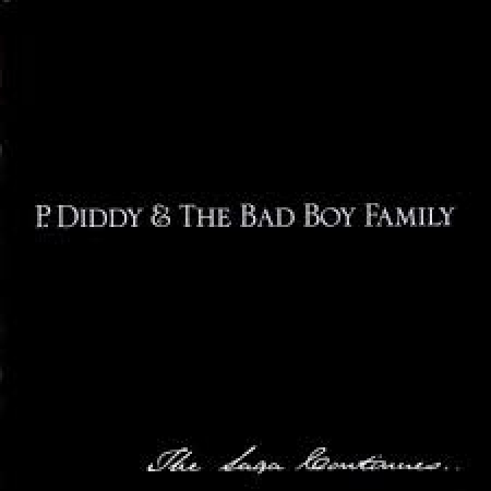 P Diddy and The Bad Boy Family - The Saga Continues (CD)