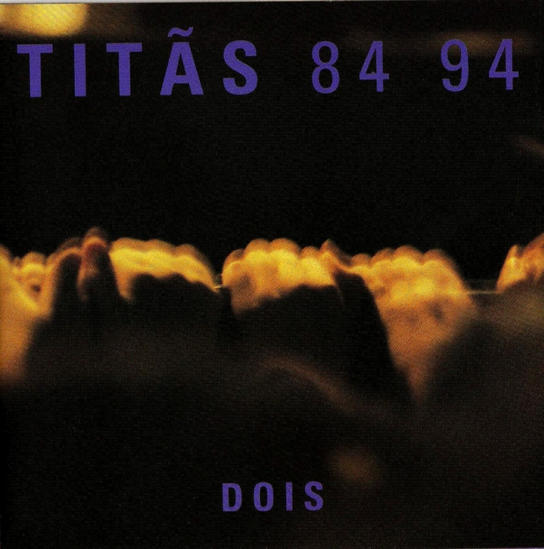 Titãs - 84 e 94 Dois