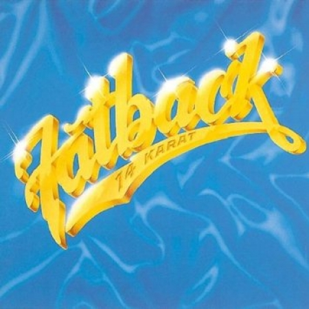 Fatback Band - 14 Karat (CD)