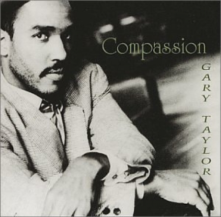 Gary Taylor - Compassion (CD)