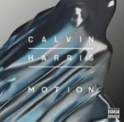 Calvin Harris - Motion (Explicit Lyrics)