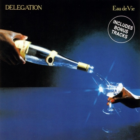 Delegation - Eau De Vie (CD)