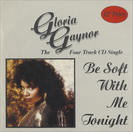Gloria Gaynor - Be Soft With Me Tonight