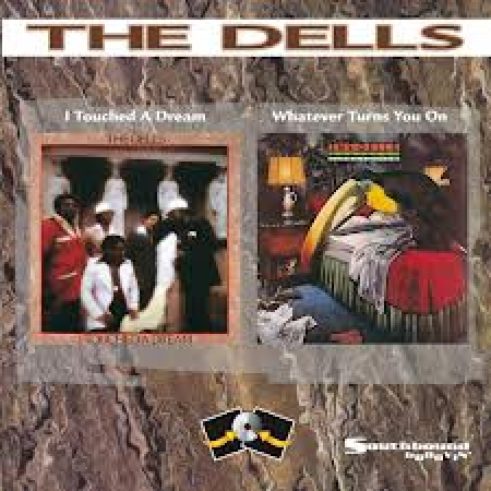 The Dells - I Touched a Dream / Whatever Turns You On (CD)
