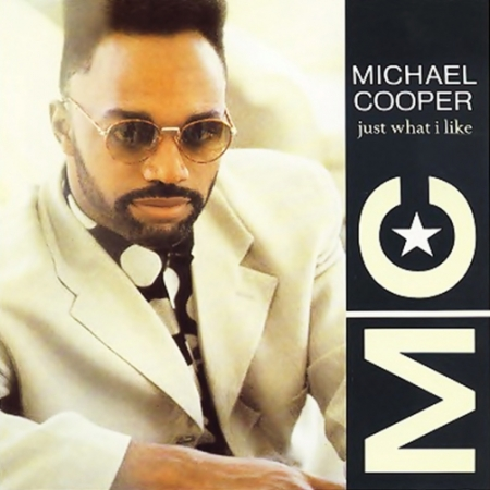 Michael Cooper - Just What I Like