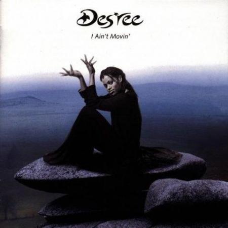 Desree - I Aint Movin