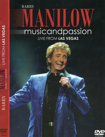 Barry Manilow - Music And Passion - Live  Las Vegas (DVD)