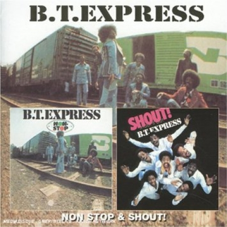 B.T. Express - Non Stop & Shout (CD)