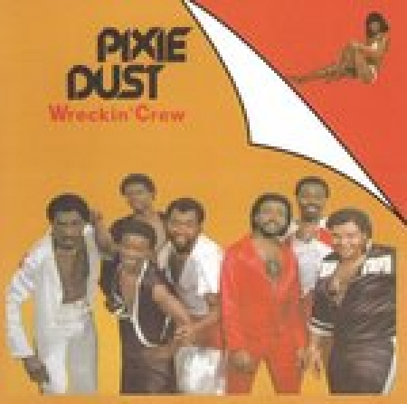 Wreckin Crew - Pixie Dust (CD)