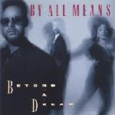 By All Means - Beyond A Dream (CD)