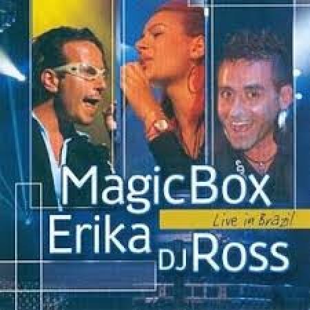 CD Magic Box Erika Dj Ross Live in Brazil