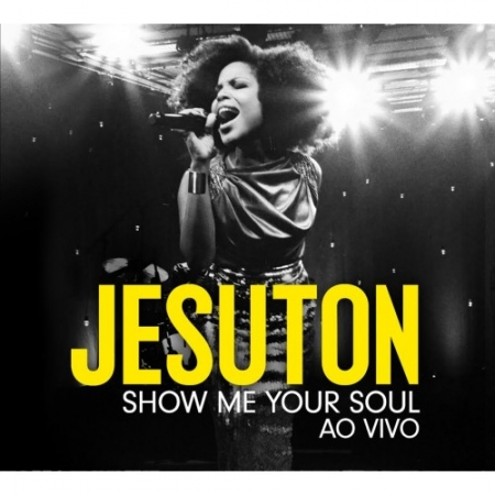 CD Jesuton - Show Me Your Soul