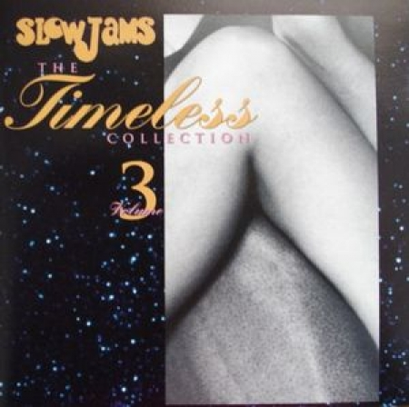 Various - Slow Jams - The Timeless Collection Vol. 3
