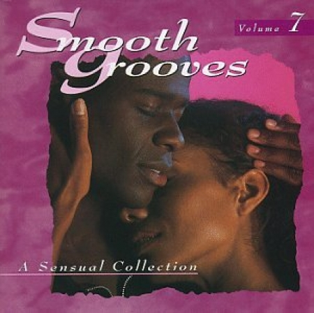Smooth Grooves - A Sensual Collection Vol. 7 (CD)