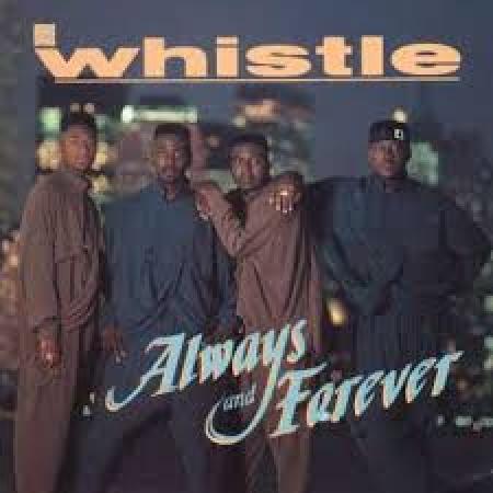 Whistle - Always & Forever (CD)