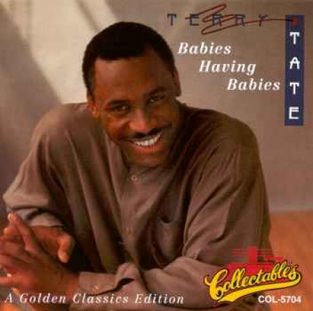 Terry Tate - Babies Having Babies (CD)