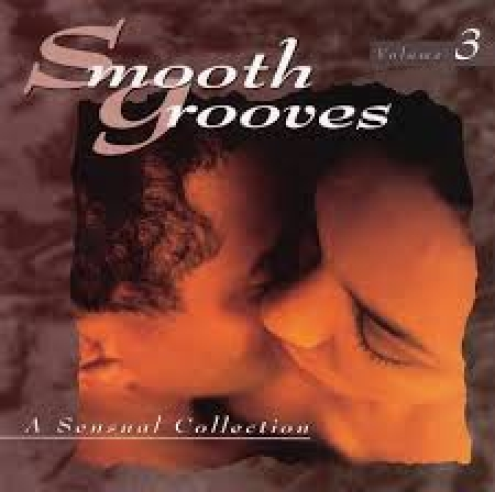 Smooth Grooves - A Sensual Collection Vol. 3 (CD)