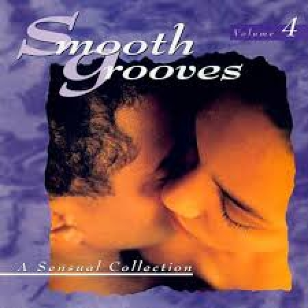 Smooth Grooves - A Sensual Collection Vol. 4 (CD)