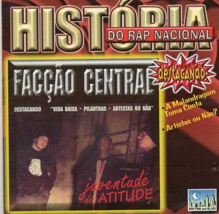 Faccao Central - Juventude de atitude (CD)
