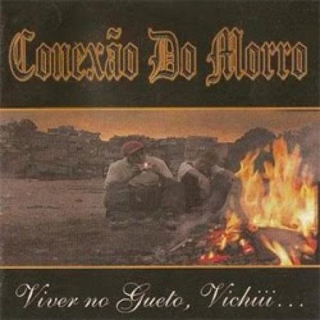Conexao do Morro - Viver no Gueto, Vichiii  (2000) (CD)