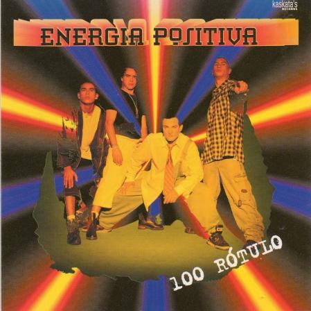 Energiia Positiva - 100 Rotulo (CD)