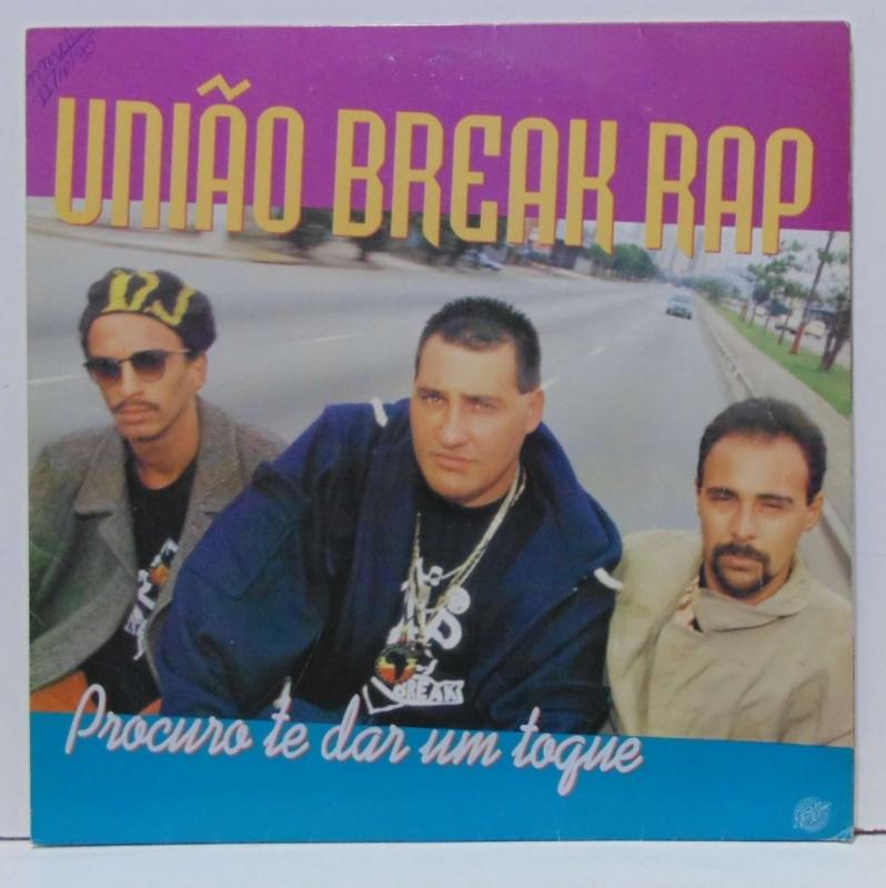 Uniao Break Rap - Pracura te dar um toque (CD)