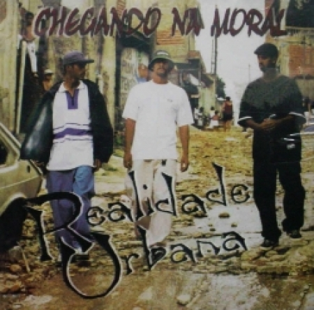 Realidade Urbana - Chegando Na Moral (1999)