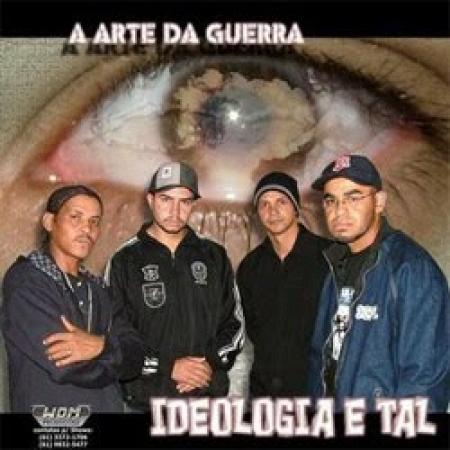 Ideologia e Tal - A Arte da Guerra (2006) (CD)