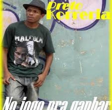 PRETO KORRERIA - NO JOGO PRA GANHAR (RAP NACIONAL)