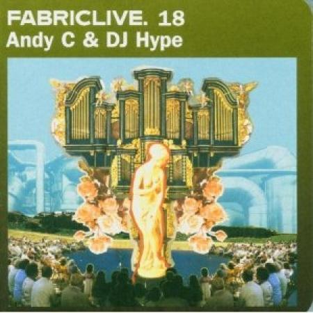 Andy C & DJ Hype - Fabric Live 18 (CD)