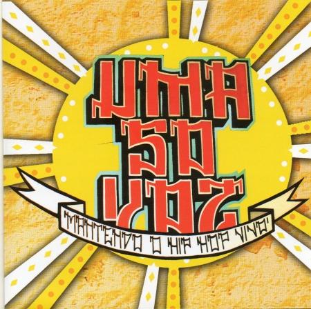 Uma so voz - Mantendo o HIP HOP vivo (CD)