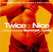 Twice As Nice 2 - Summer of Love Various Artists