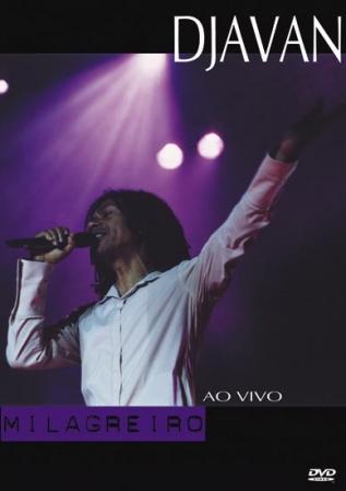 DJAVAN - Milagreiro ao vivo - DVD 2002