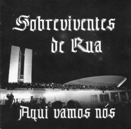 Sobreviventes De Rua - Aqui Vamos Nos (CD)